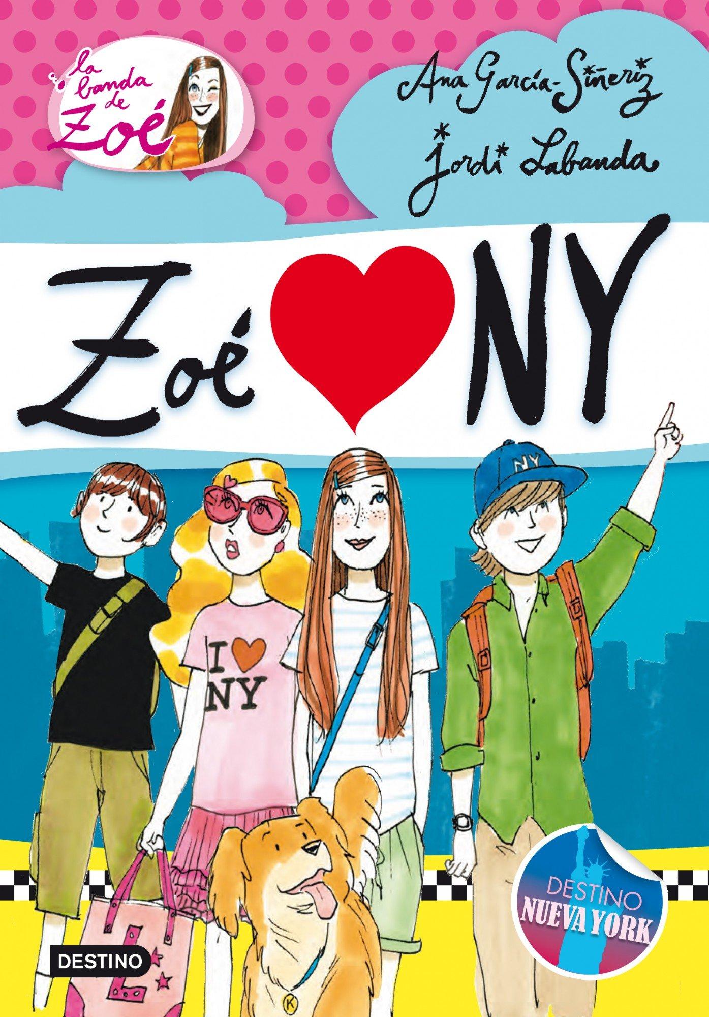 Read Online Zoé love NY (La Banda De Zoe) (Spanish Edition) pdf