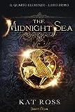 The Midnight Sea. Il quarto elemento: 1