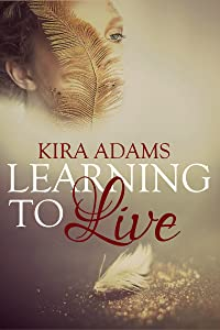 Learning to Live: The Infinite Love Series, Book One