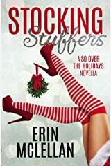 Stocking Stuffers (So Over the Holidays Book 1) Kindle Edition