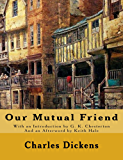 Our Mutual Friend (Annotated Critical Edition)