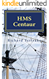 HMS Centaur: A Charles Mullins novel, Sea Command 8