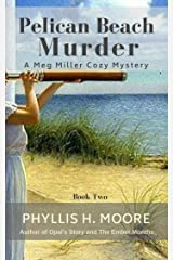 Pelican Beach Murder: Book Two in the Meg Miller Cozy Mystery Series (Meg Miller Cozy Mysteries 2) Kindle Edition