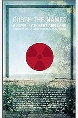 Curse the Names: A Novel Kindle Edition