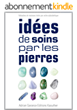 Idées de Soins par les Pierres
