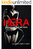 Hera: Awakening the Mistress