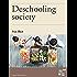 Deschooling Society (I Grandi dell'Educazione)
