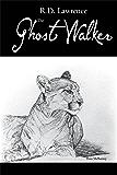 The Ghost Walker