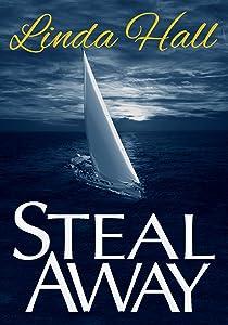 Steal Away (Teri Blake-Addison series Book 1)