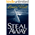 Steal Away (Teri Blake-Addison series Book 1)