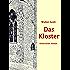 Das Kloster: Historischer Roman - Band 1 und 2