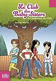 Le Club des baby-sitters (Tome 0) - La fondation du Club