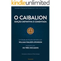 O Caibalion - Edição Definitiva e Comentada