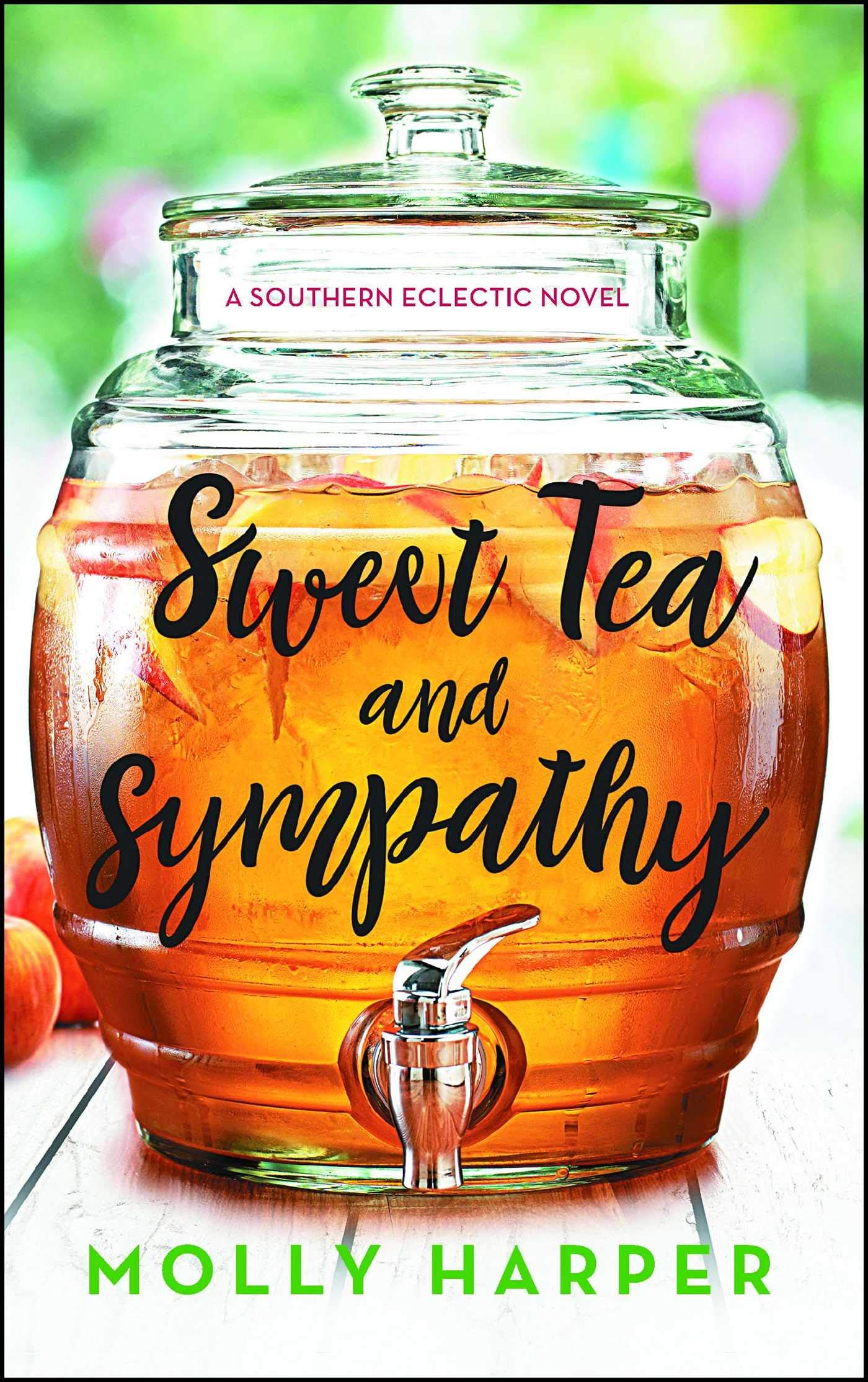 Sweet Tea and Sympathy: A Book Club Recommendation! (1) (Southern  Eclectic): Harper, Molly: 9781501151224: Amazon.com: Books