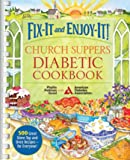 Fix-It and Enjoy-It! Church Suppers Diabetic