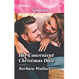 Her Convenient Christmas Date (Harlequin Romance Book 4689)