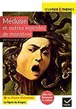 Méduse et autres légendes de monstres: adaptées par N. Hawthorne (Le Livre des merveilles)