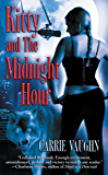 Kitty and The Midnight Hour (Kitty Norville Book 1)