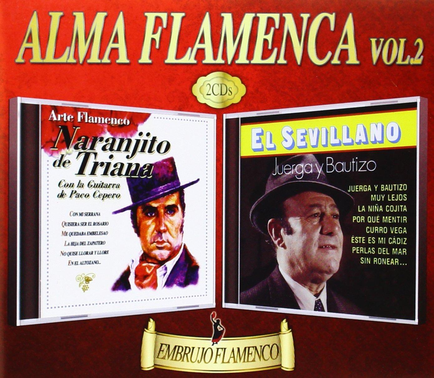 Alma Flamenca vol. 2: Naranjito de Triana - El Sevillano: Amazon ...