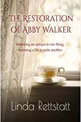The Restoration of Abby Walker Kindle Edition