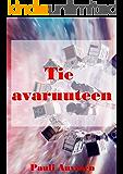 Tie avaruuteen (Finnish Edition)
