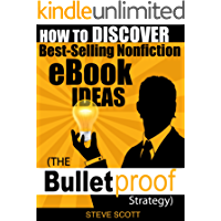 How to Discover Best-Selling Nonfiction eBook Ideas - The Bulletproof Strategy