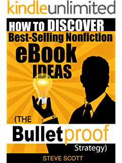 How to write an ebook in less than 7 14 days that will make you how to discover best selling nonfiction ebook ideas the bulletproof strategy fandeluxe Gallery