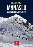 Manaslu: Em busca dos meus limites