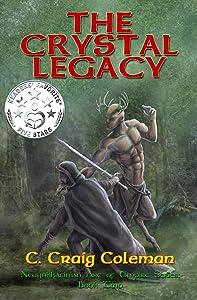 The Crystal Legacy (Neuyokkasinian Arc of Empire Series Book 2)