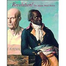Revolution!: The Atlantic World Reborn Sep 29, 2011