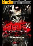 VÍRUS Z: Apocalipse Zumbi