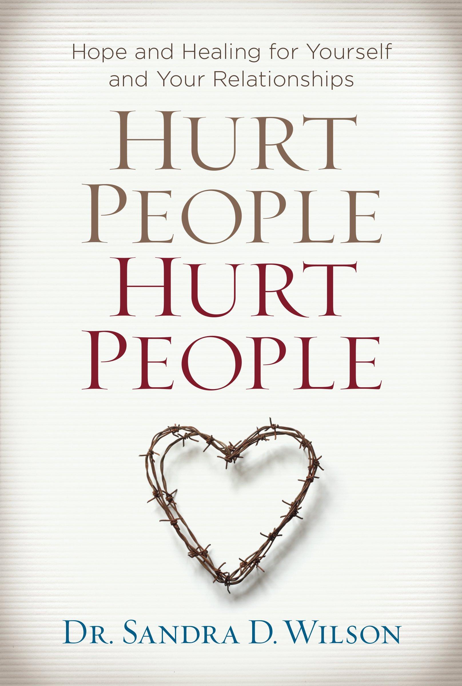 Hurt People Healing Yourself Relationships
