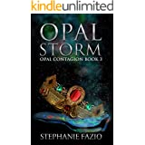 Opal Storm (Opal Contagion Book 3)