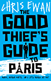 The Good Thief's Guide to Paris (Good Thief's Guides Book 2)