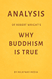 Analysis of Robert Wright's Why Buddhism Is True by Milkyway Media