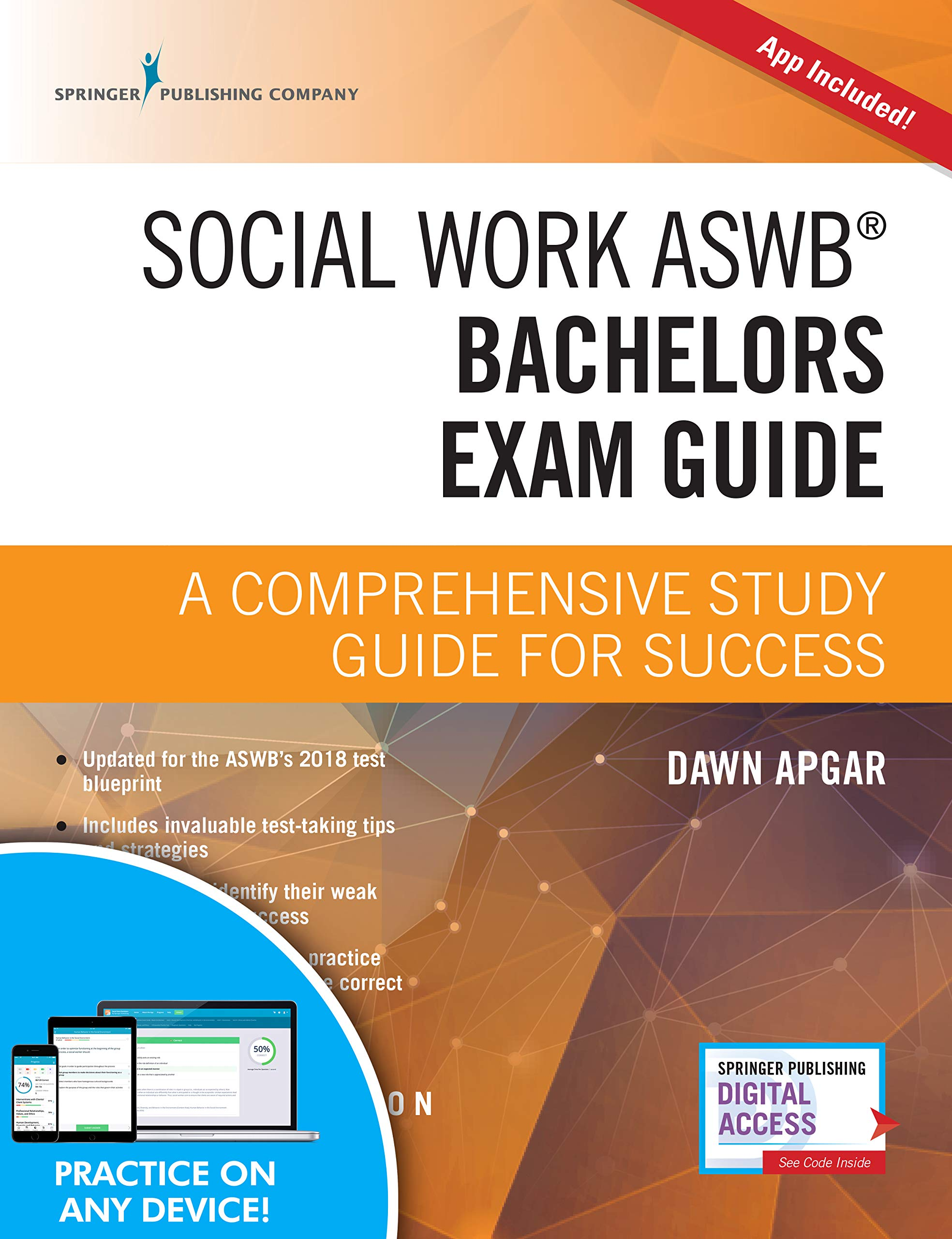 Social Work ASWB Bachelors Exam Guide, Second Edition: A Comprehensive Study  Guide for Success (Book + Free App): Dawn Apgar PhD LSW ACSW:  9780826147158: ...