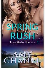 Spring Rush: Raven Harbor Romance 1 Kindle Edition