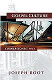 Gospel Culture: Living in God's Kingdom (Cornerstones)