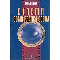 Cinema como prática social