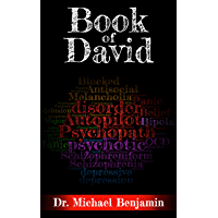 Book of David: A Manifesto for the Revolution in Mental Healthcare (English Edition)