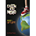 Earth Kid Hero Book 1: Lift Off: A Science Fiction Action Adventure Series Book for Kids Age 9-12