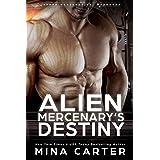 Alien Mercenary's Destiny (Lathar Mercenaries: Warborne Book 4)