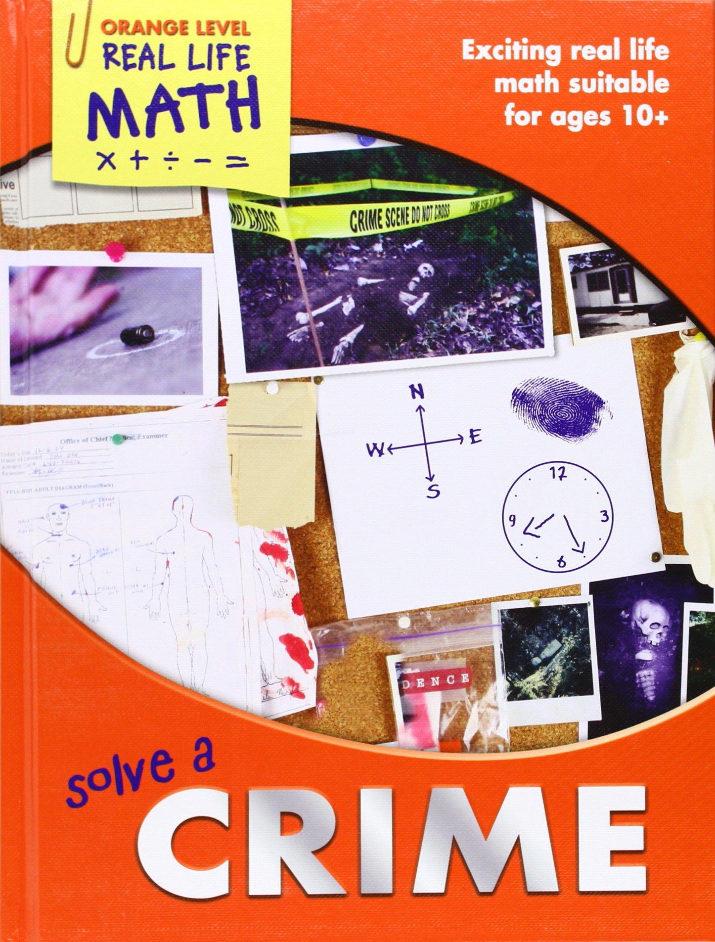 Solve a Crime (Real Life Math - Orange Level)