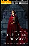 The Healer Princess (Princess of the Seven Suns Book 1)