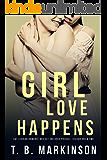 Girl Love Happens Boxed Set: Books 0-2
