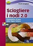 SCIOGLIERE NODI 2.0 +CD+INV VE