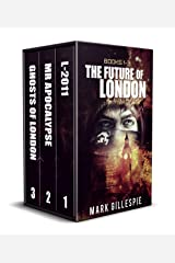 The Future of London: Apocalyptic Dystopian Box Set (Books 1-3) Kindle Edition