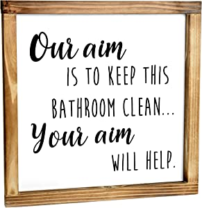 Our Aim is to Keep this Bathroom Clean Sign - Funny Modern Farmhouse Decor Sign, Cute Guest Bathroom Decor Wall Art, Rustic Home Decor, Restroom Sign for Bathroom Wall with Funny Quotes 12x12 Inch