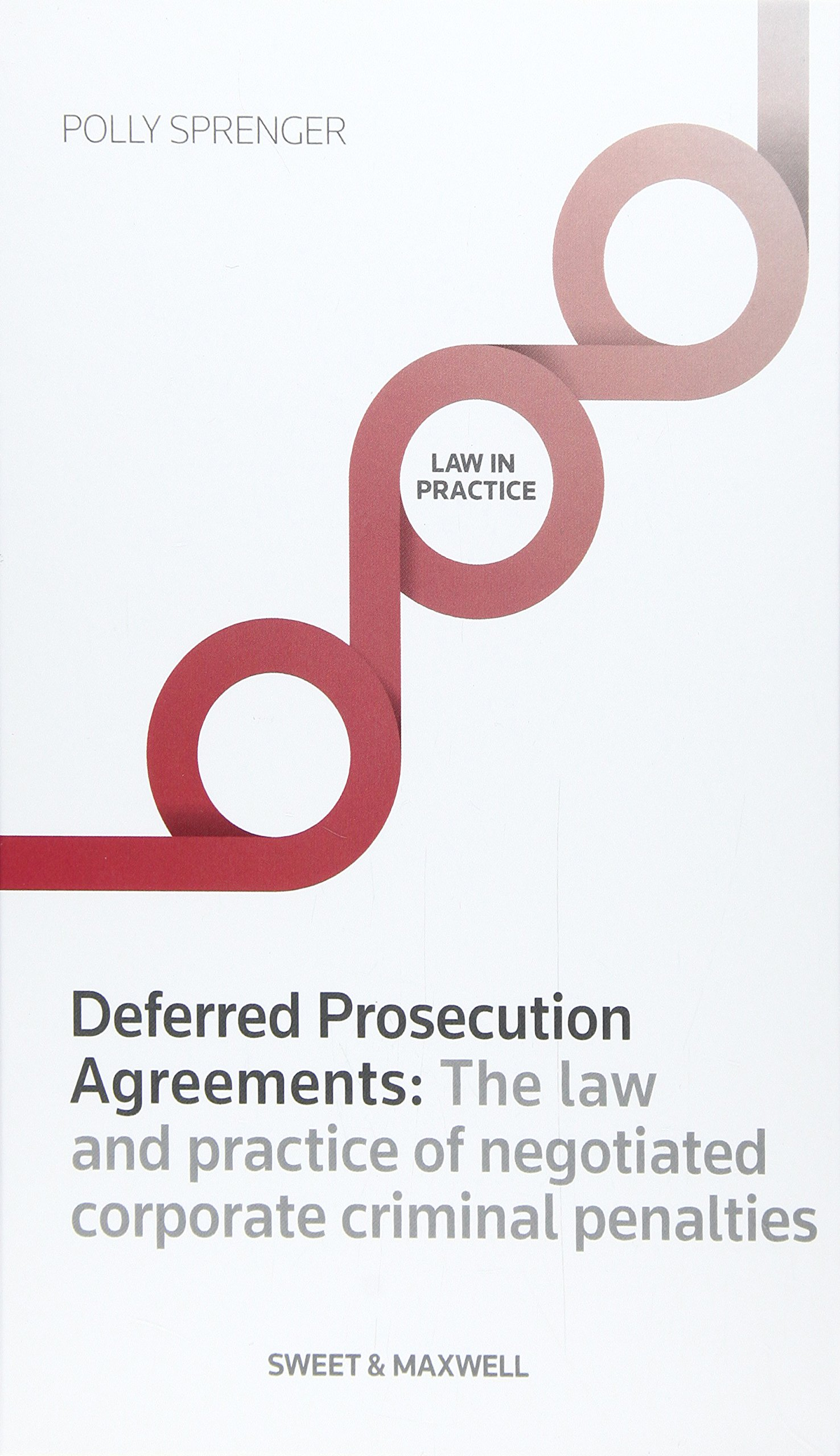 Deferred Prosecution Agreements Law And Practice Negotiate