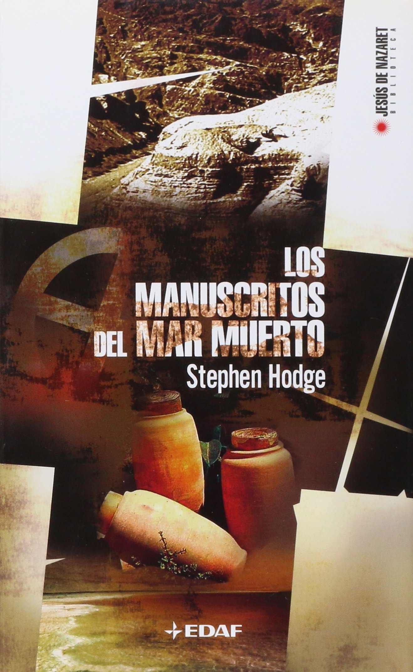 Los Manuscritos Del Mar Muerto/ the Dead Sea Scrolls: Su Descubrimiento, Origen, Significado E Interpretacion / It's Discovery, Origin, Significance ... Jesus of Nazareth Library) (Spanish Edition) PDF